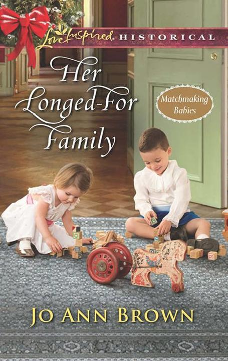 Her Longed-For Family (Mills & Boon Love Inspired Historical) (Matchmaking Babie