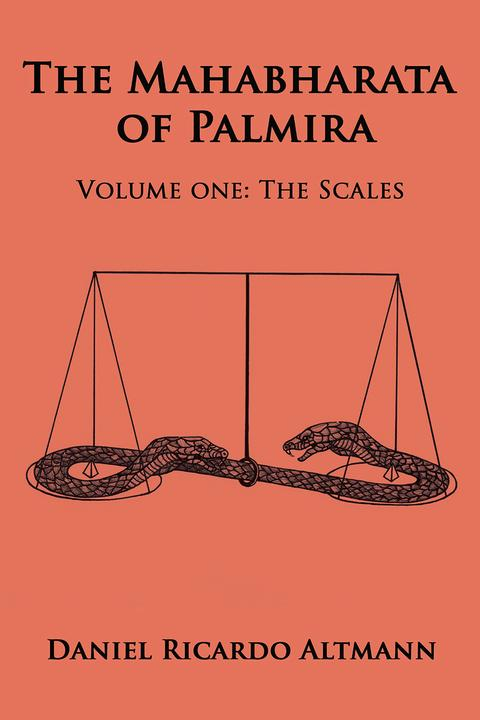 The Mahabharata of Palmira: Volume One: The Scales