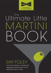 The Ultimate Little Martini Book