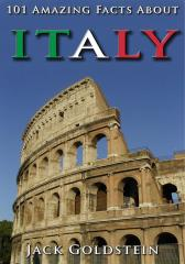 101 Amazing Facts About Italy