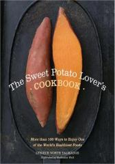 The Sweet Potato Lover's Cookbook