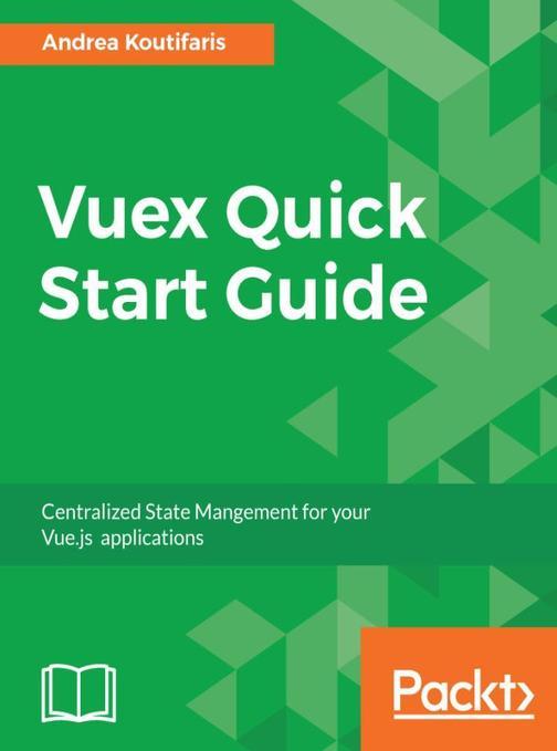 Vuex Quick Start Guide