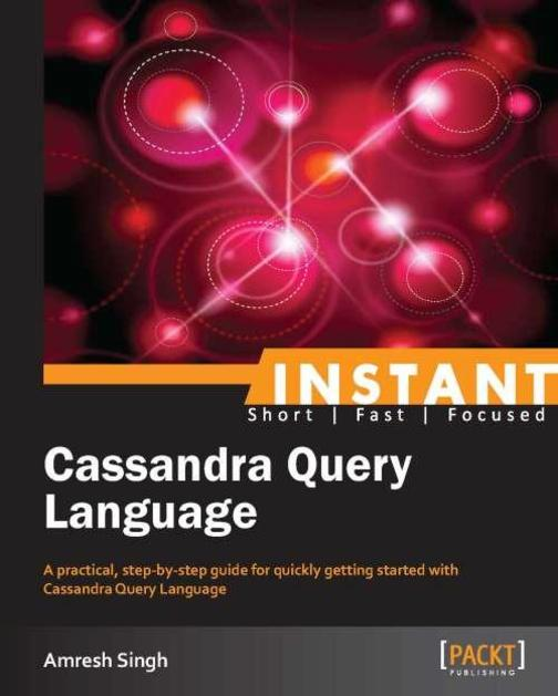 Instant Cassandra Query Language