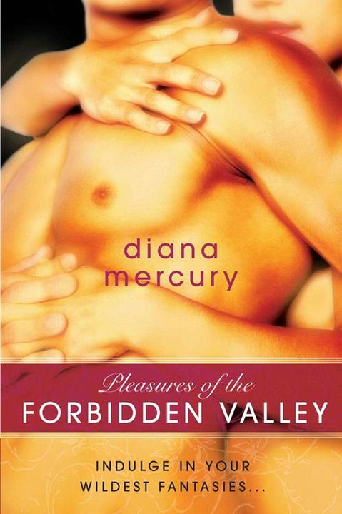 Pleasures of the Forbidden Valley