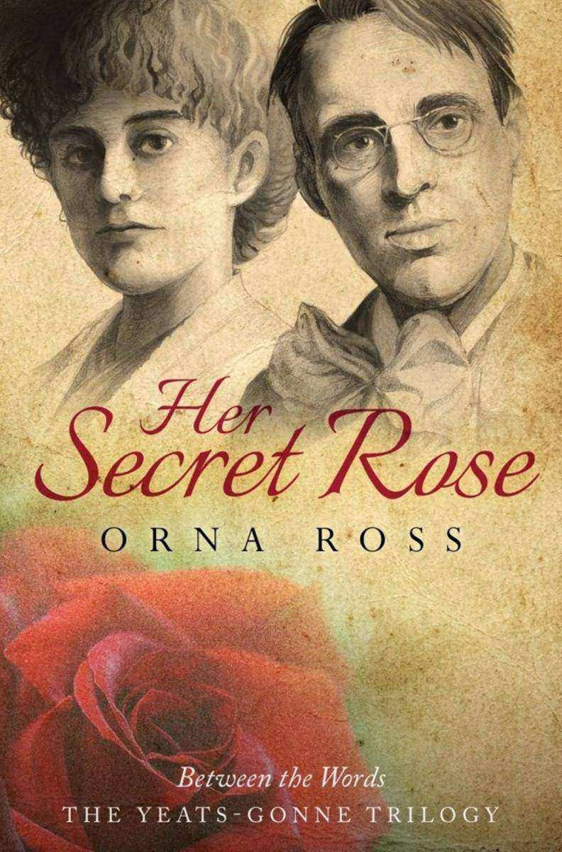 Her Secret Rose: (The Yeats-Gonne Trilogy Book 1)