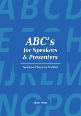 ABC's For Speakers & Presenters