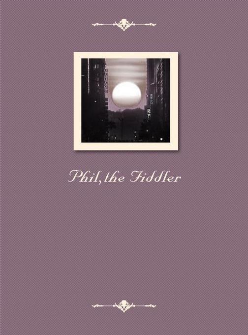 Phil,the Fiddler