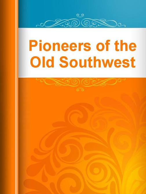 Pioneers of the Old Southwest