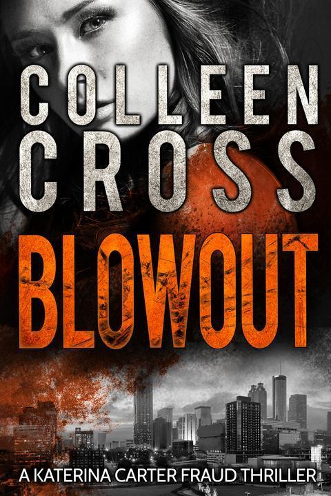 Blowout: A Katerina Carter Fraud Legal Thriller