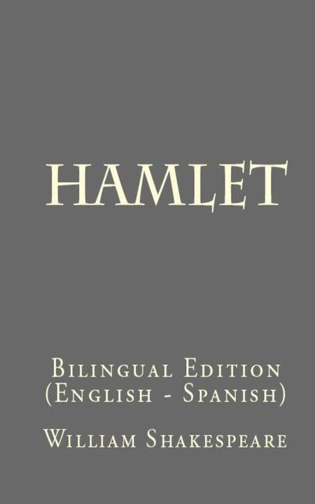Hamlet: Bilingual Edition (English - Spanish)