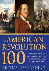 The American Revolution 100