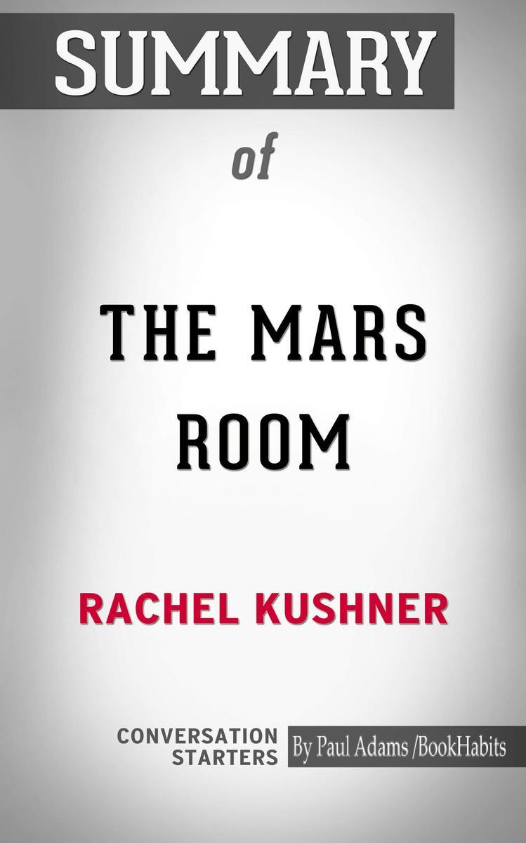 Summary of The Mars Room: A Novel