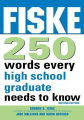Fiske 250 Words Every High School Graduate Needs to Know