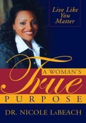 A Woman's True Purpose