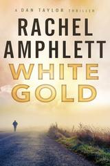 White Gold: A Dan Taylor spy thriller