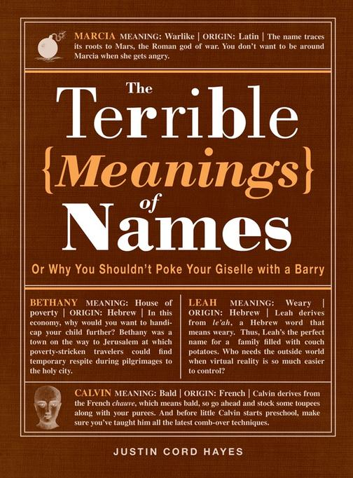 The Terrible Meanings of Names:Or Why You Shouldn't Poke Your Giselle with a Bar