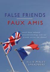 False Friends: Faux Amis
