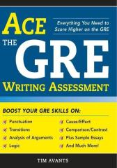 Ace the GRE Writing Assessment