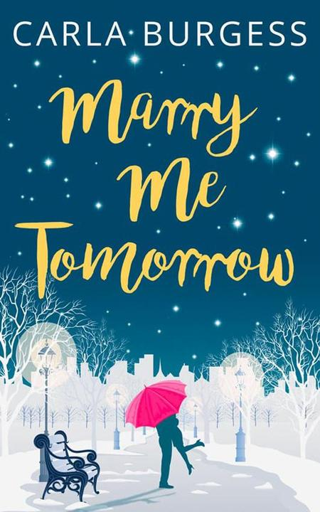 Marry Me Tomorrow:The perfect, feel-good read to curl up with this Christmas!