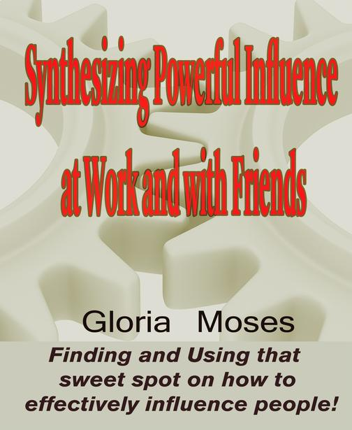 Synthesizing Powerful Influence at Work and with Friends