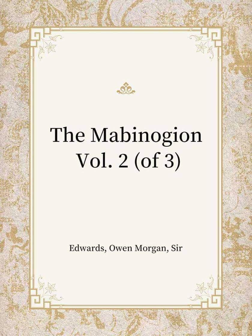 The Mabinogion Vol. 2 (of 3)
