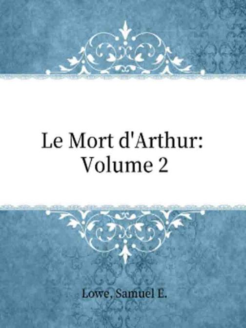 Le Mort d'Arthur Volume 2