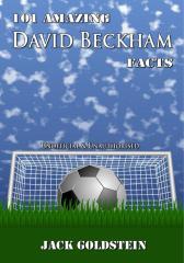 101 Amazing David Beckham Facts