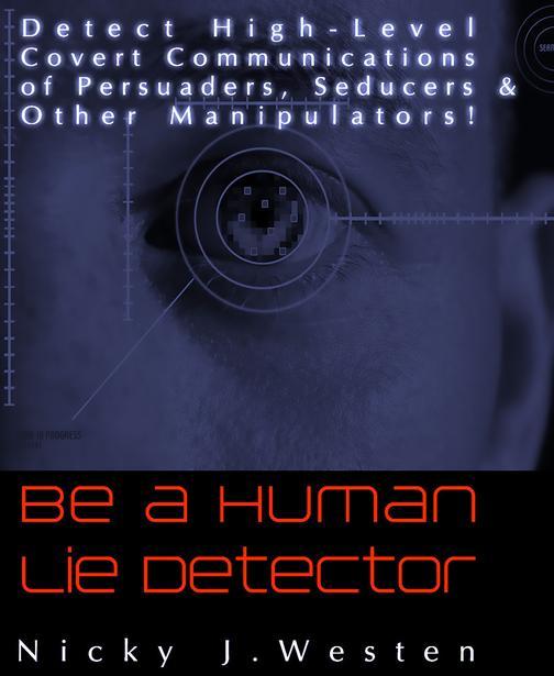 Be A Human Lie Detector