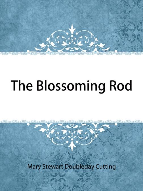 The Blossoming Rod