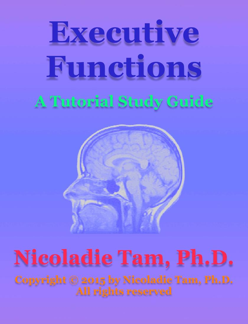Executive Functions: A Tutorial Study Guide