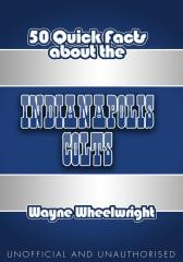 50 Quick Facts About The Indianapolis Colts