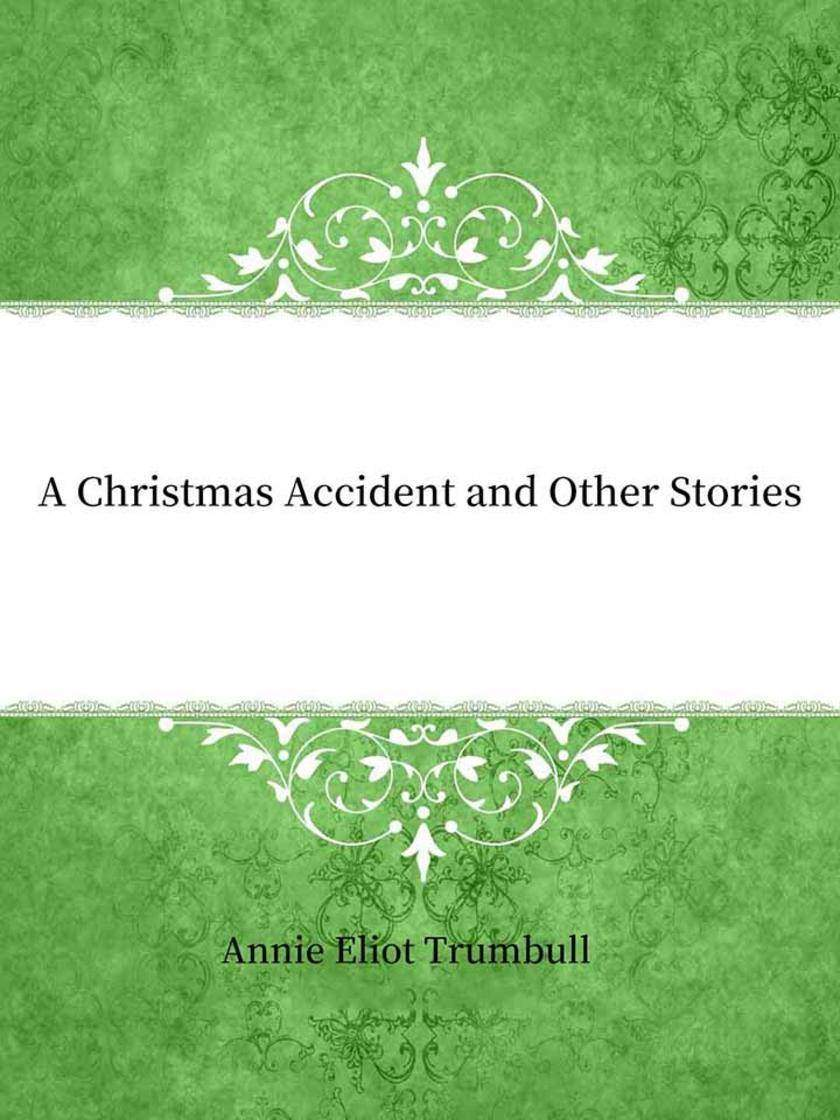 A Christmas Accident and Other Stories