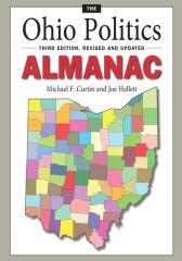 The Ohio Politics Almanac:Third Edition, Revised and Updated
