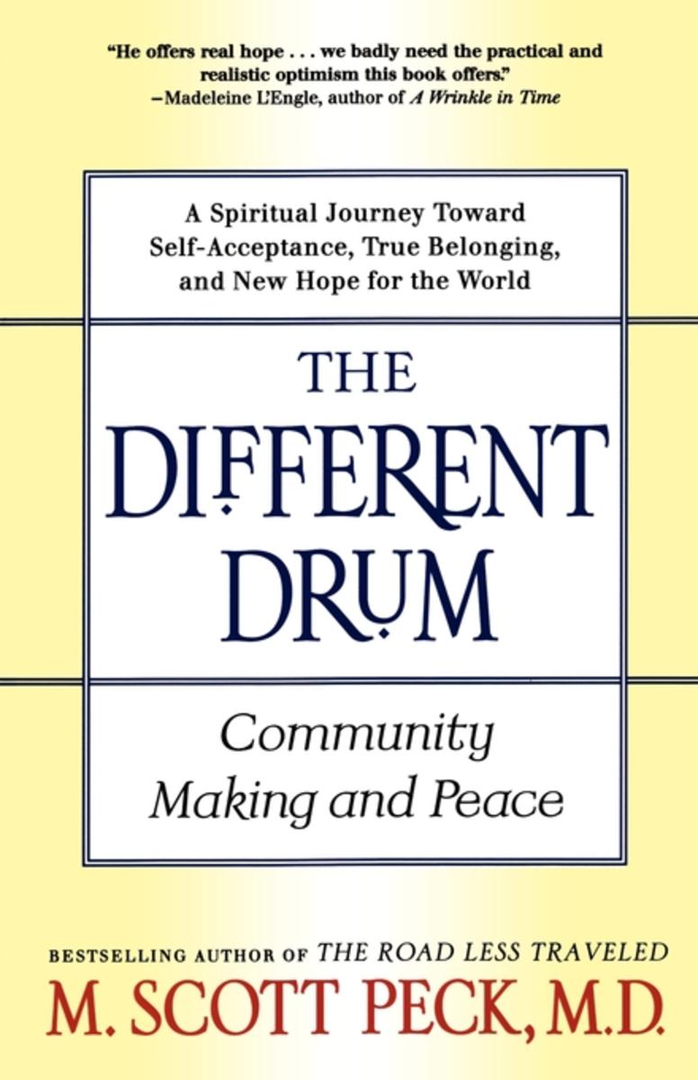 The Different Drum:Community Making and Peace