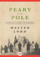 Peary to the Pole