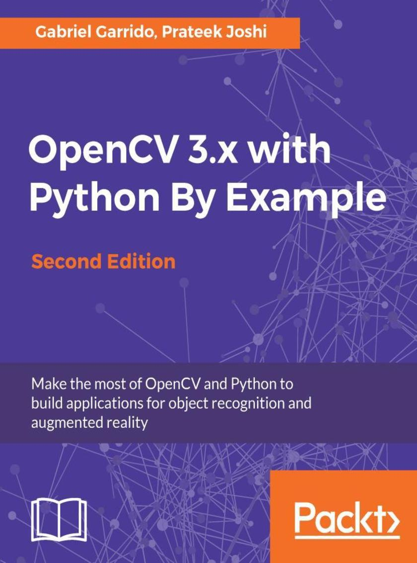OpenCV 3.x with Python By Example - Second Edition