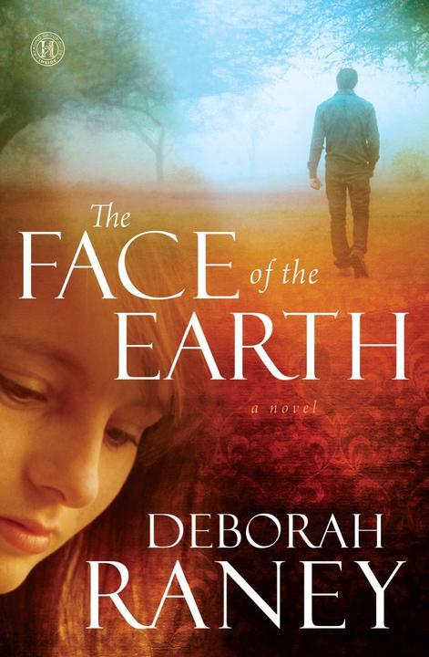 The Face of the Earth:A Novel