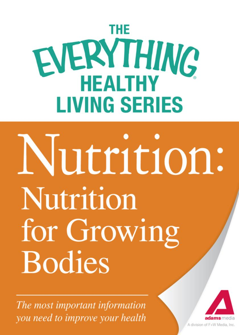 Nutrition: Nutrition for Growing Bodies
