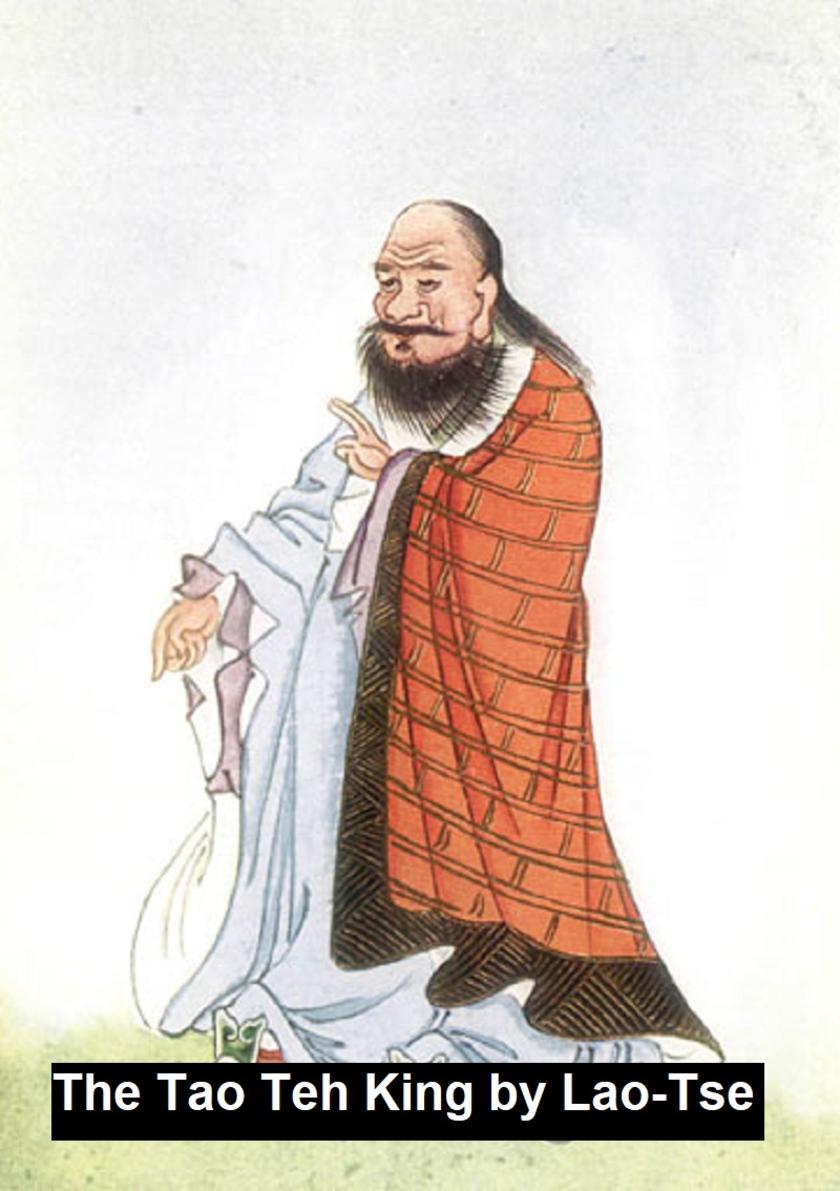 The Tao Teh King or The Tao