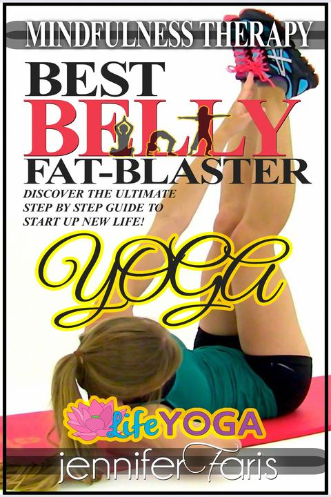 Best Belly Fat-Blaster: Yoga: Mindfulness Therapy
