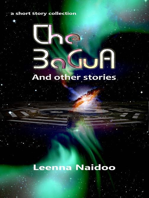 The BaGua And Other Stories: A Short Story Collection