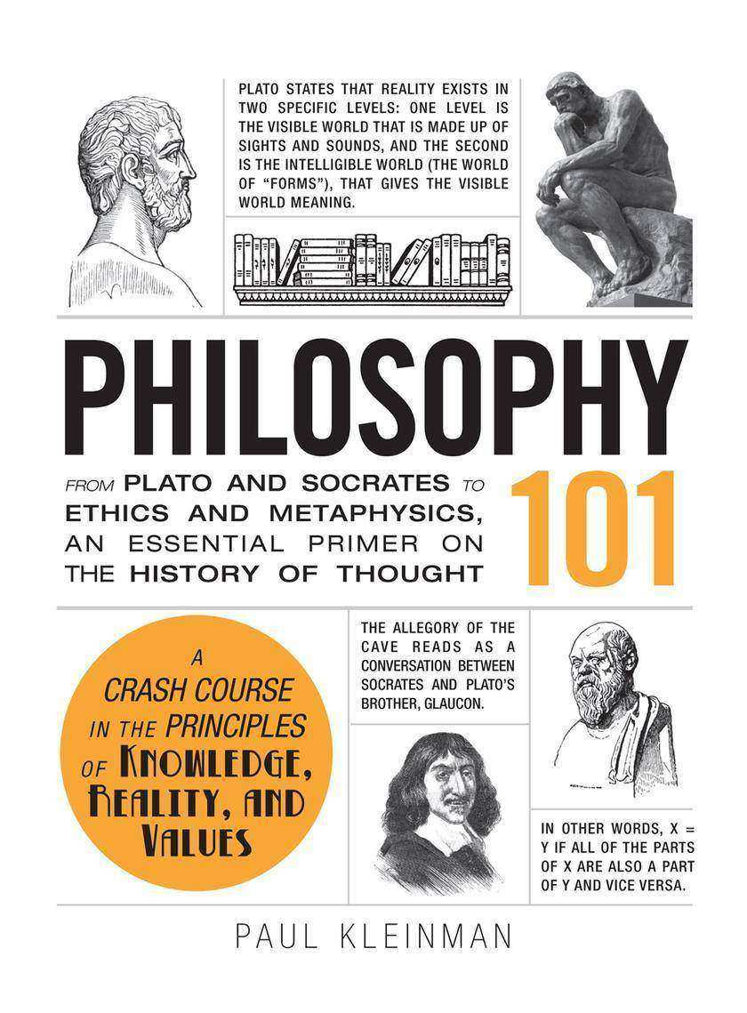 Philosophy 101:From Plato and Socrates to Ethics and Metaphysics