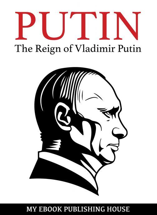 Putin: An Unauthorized Biography