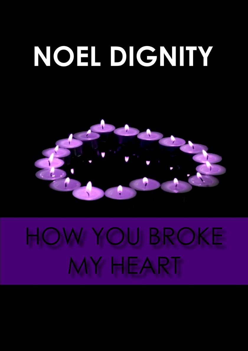 How You Broke My Heart