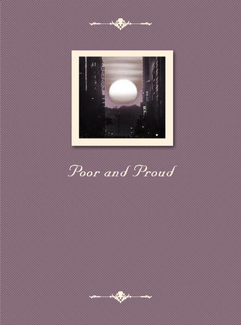 Poor and Proud