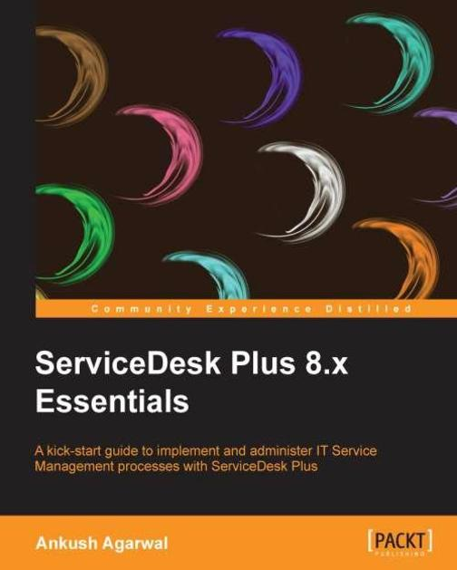 ServiceDesk Plus 8.x Essentials