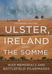 Ulster, Ireland & the Somme