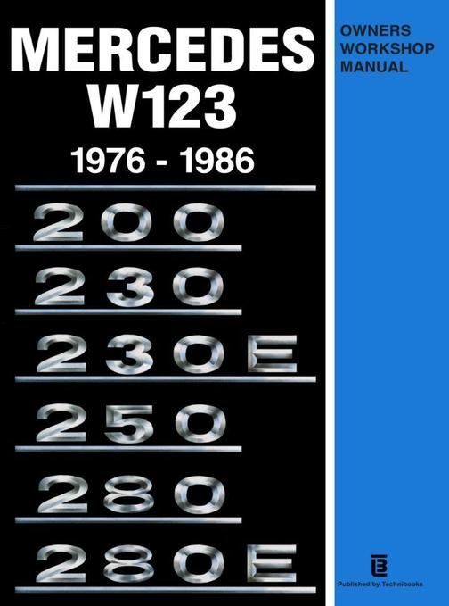 Mercedes W123 Own Work Man 1976-1986