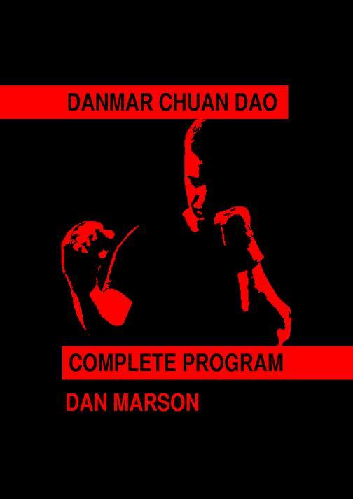 Danmar Chuan Dao: Complete Program