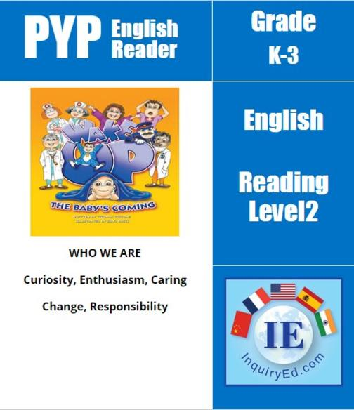 PYP: Reader-1- Baby's Birth, Family Wake Up, the Baby's Coming